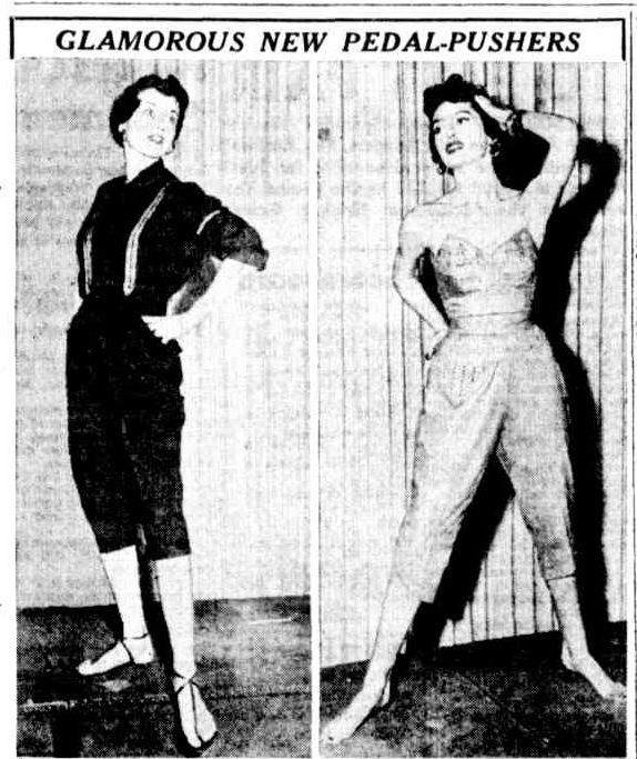 """Image and accompanying text are from 1952.""""Will fashions like these fancy pedal-pushers be seen here this year? A complete contrast to the tomboy styles in tough blue denim, these glamorous pedal-pushers were shown in California recently. Striped braces [suspenders] added smartness to the black denim suit on the left. Lustre denim has been used for the strapless set on the right. In tangerine orange, it features jeweled camisole and pocket."""""""
