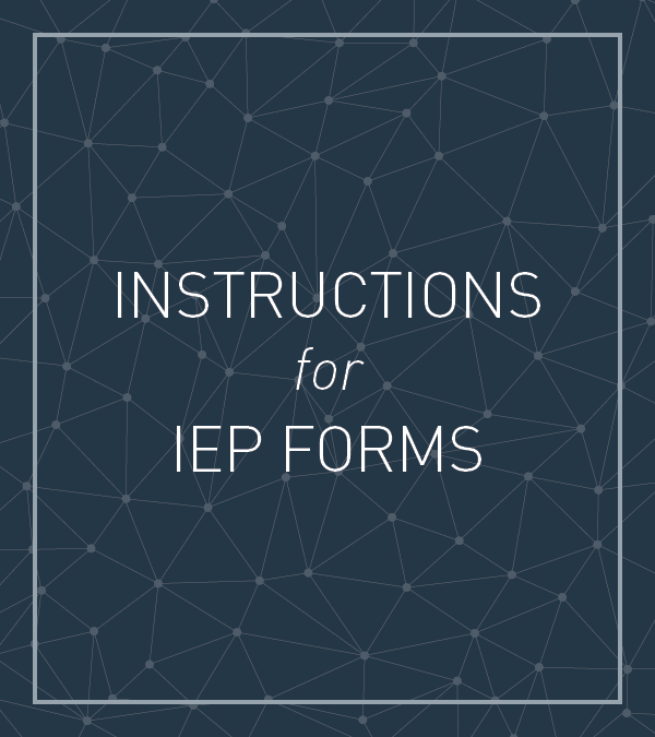 Instructions for IEP Forms