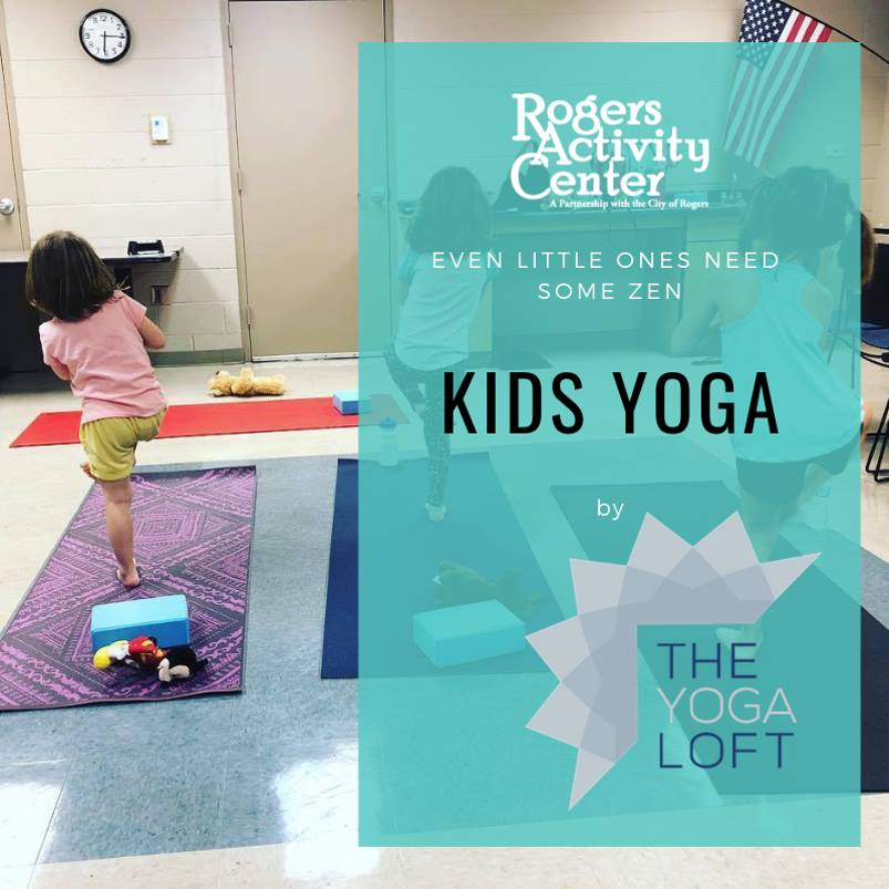 Kids Yoga - Join us every month for Kid's Yoga located at the Roger's Activity Center! Each Wednesday at 5:45PM your kids will be learning the basics of yoga through fun and interactive instruction. Kids are encouraged to be creative and to move! Sign up via the Roger's Activity Center website. $10 per child per week for 4 weeks!