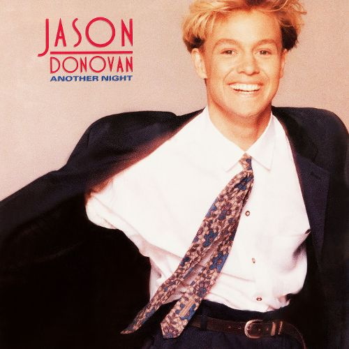 Jason Donovan. The cover was better than the single.