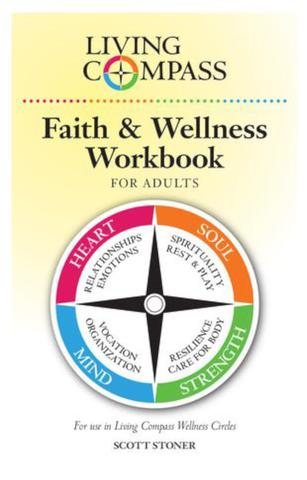 Living Compass - Adult Faith & Wellness Workbook