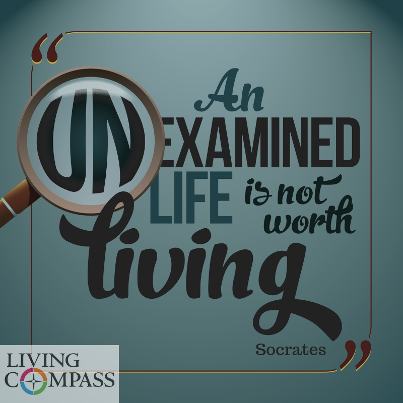 Living An Examined Life
