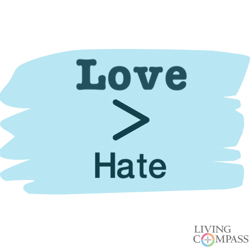 Love Is Greater Than Hate