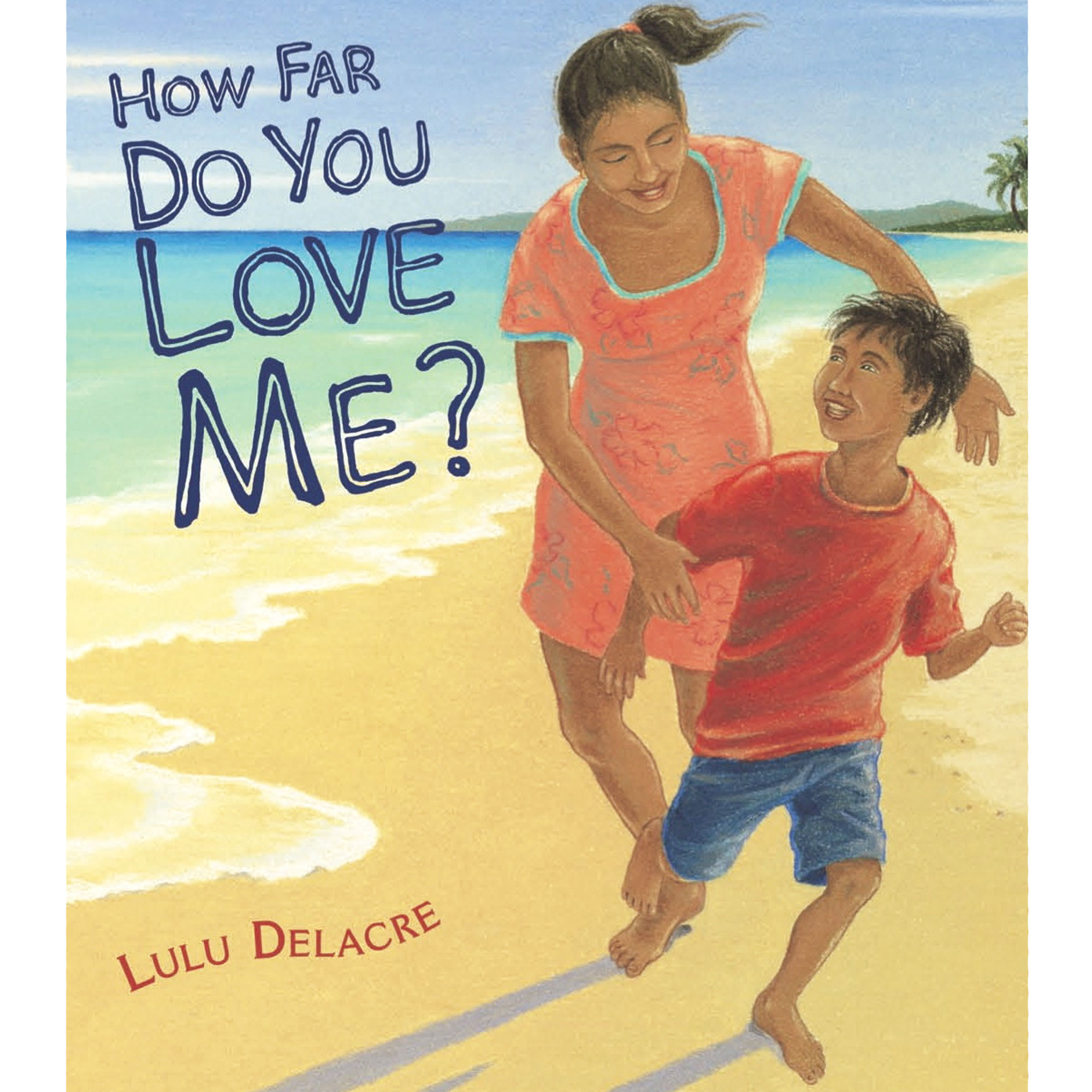 how far do you love me childrens book
