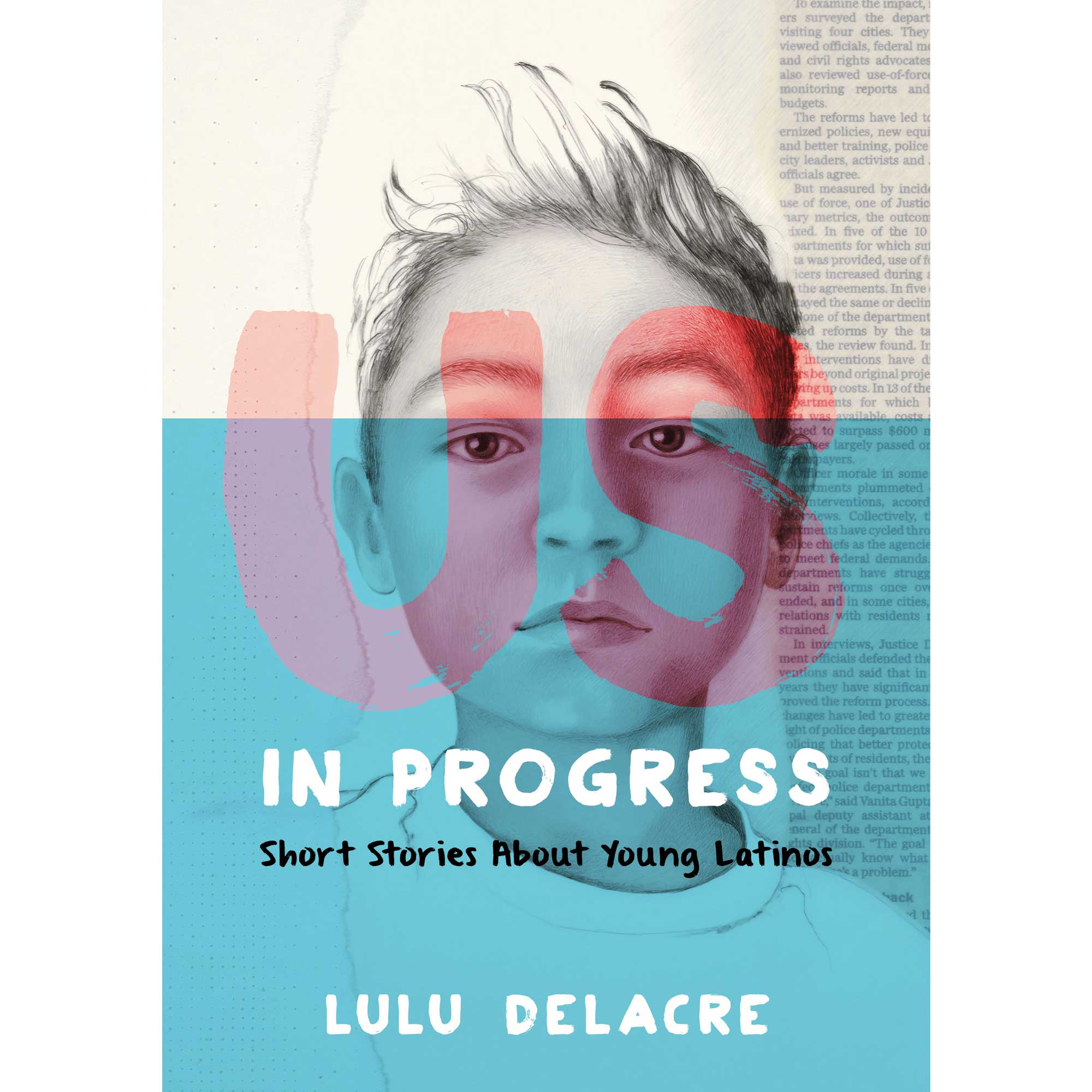 Us, In Progress by Lulu Delacre