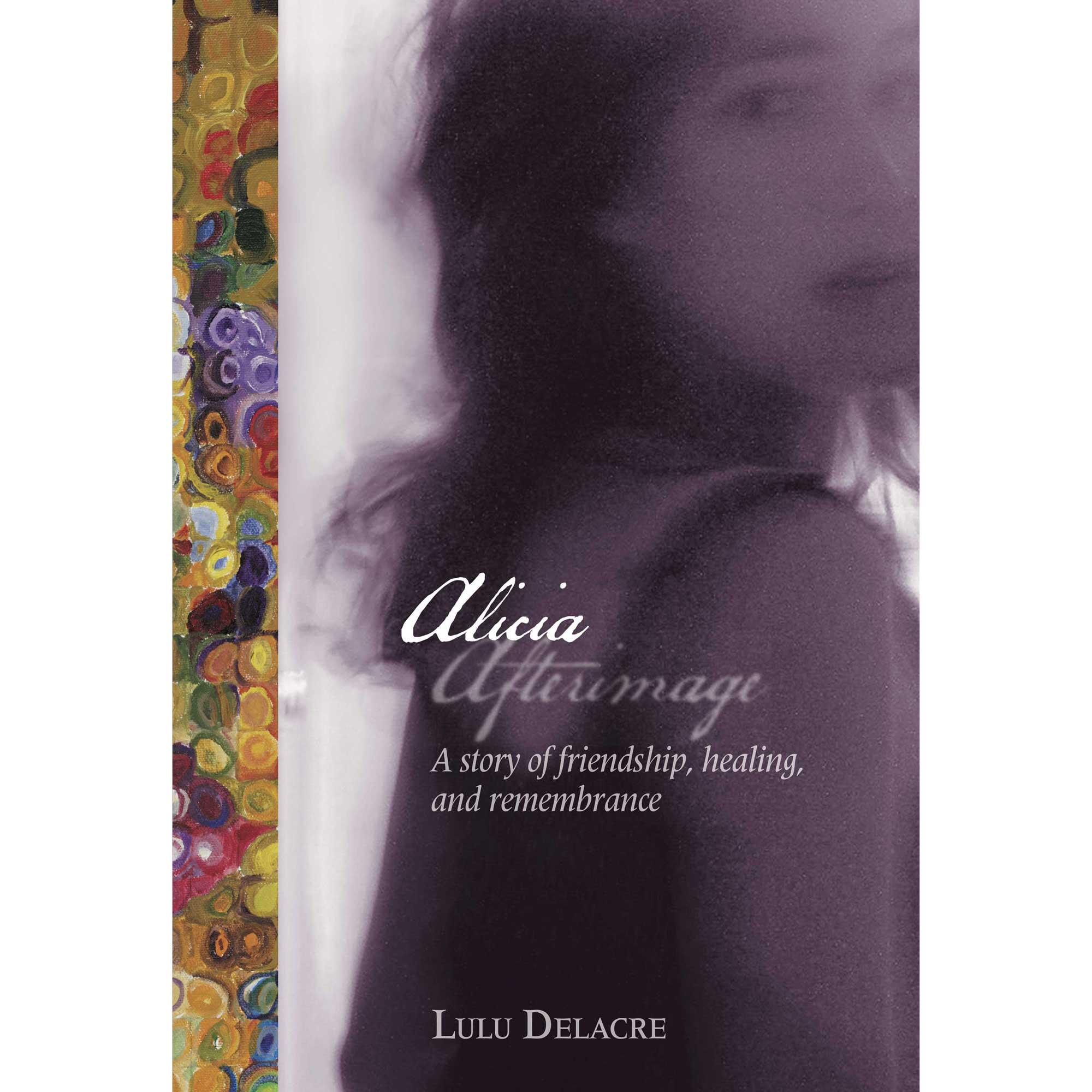 Alicia Afterimage book by Lulu Delacre