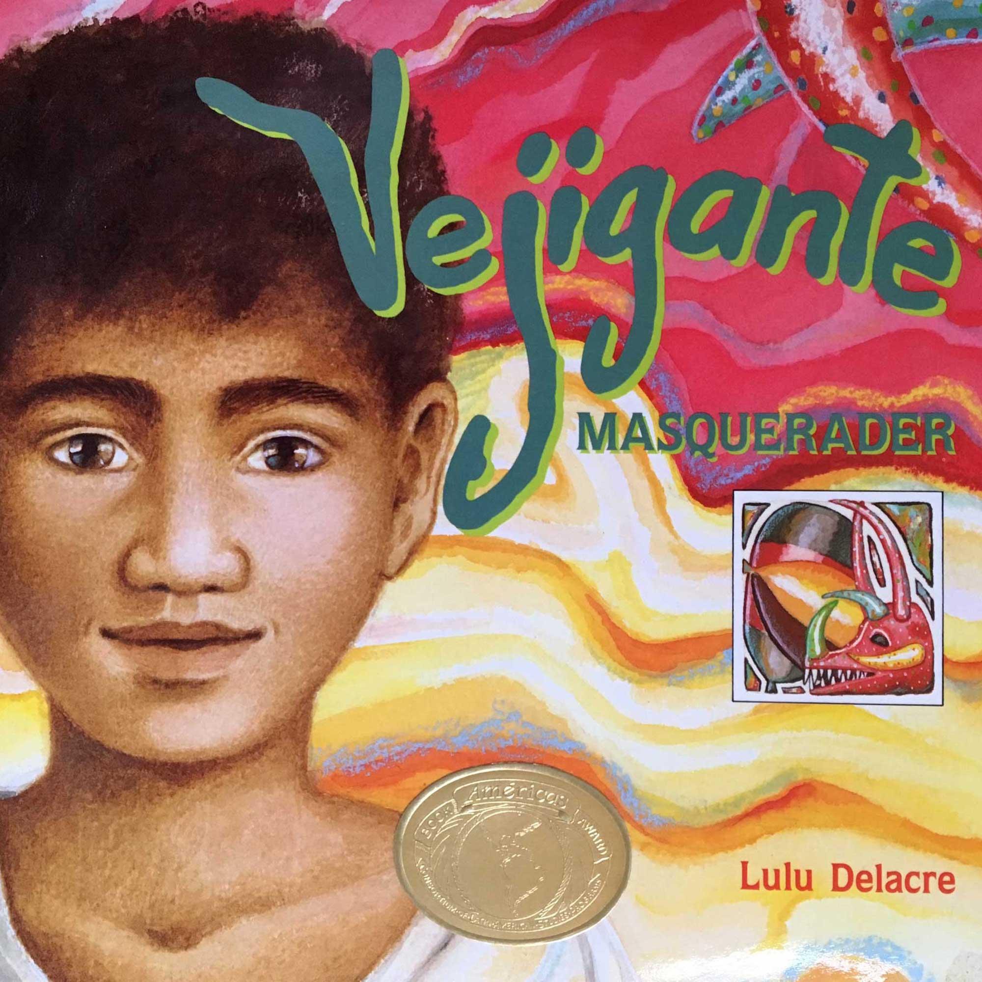 vejiante masquerader book by lulu delacre