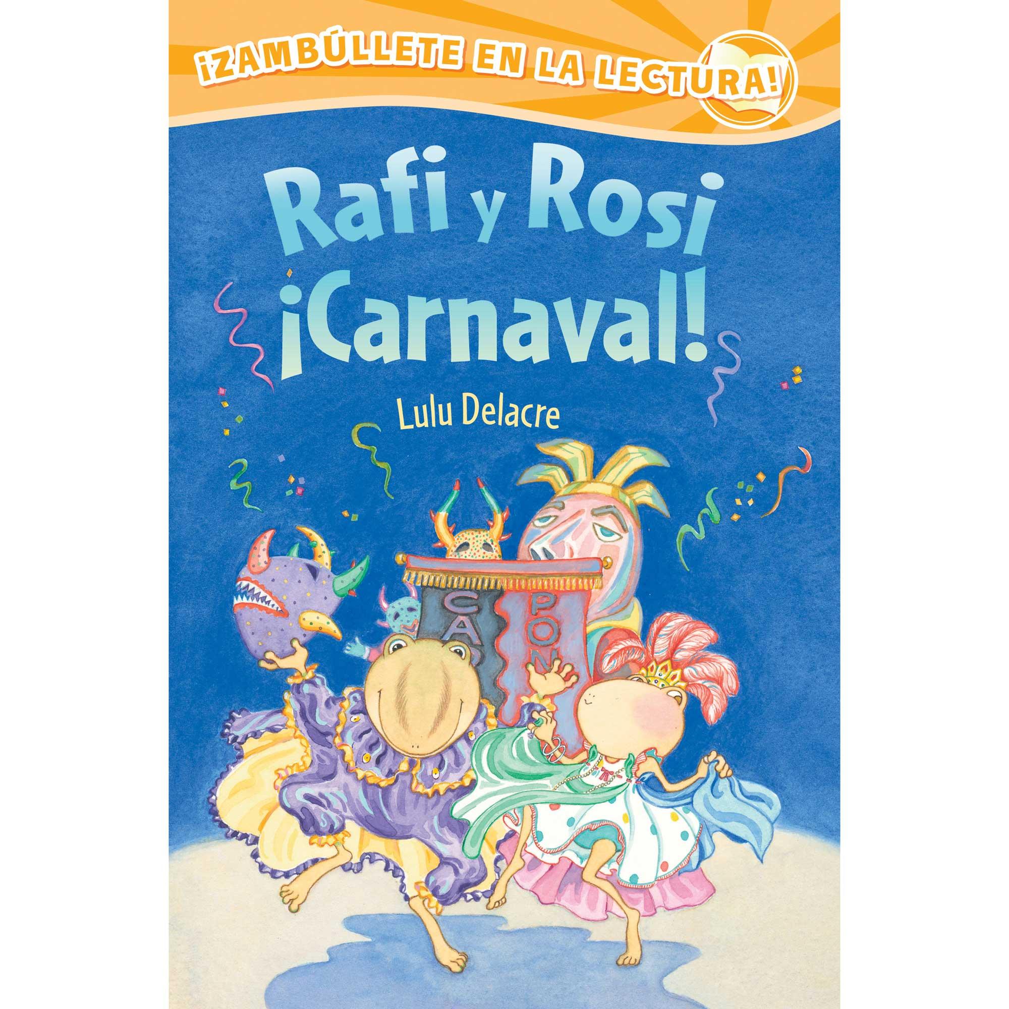Rafi y Rosi Carnival by Lulu Delacre