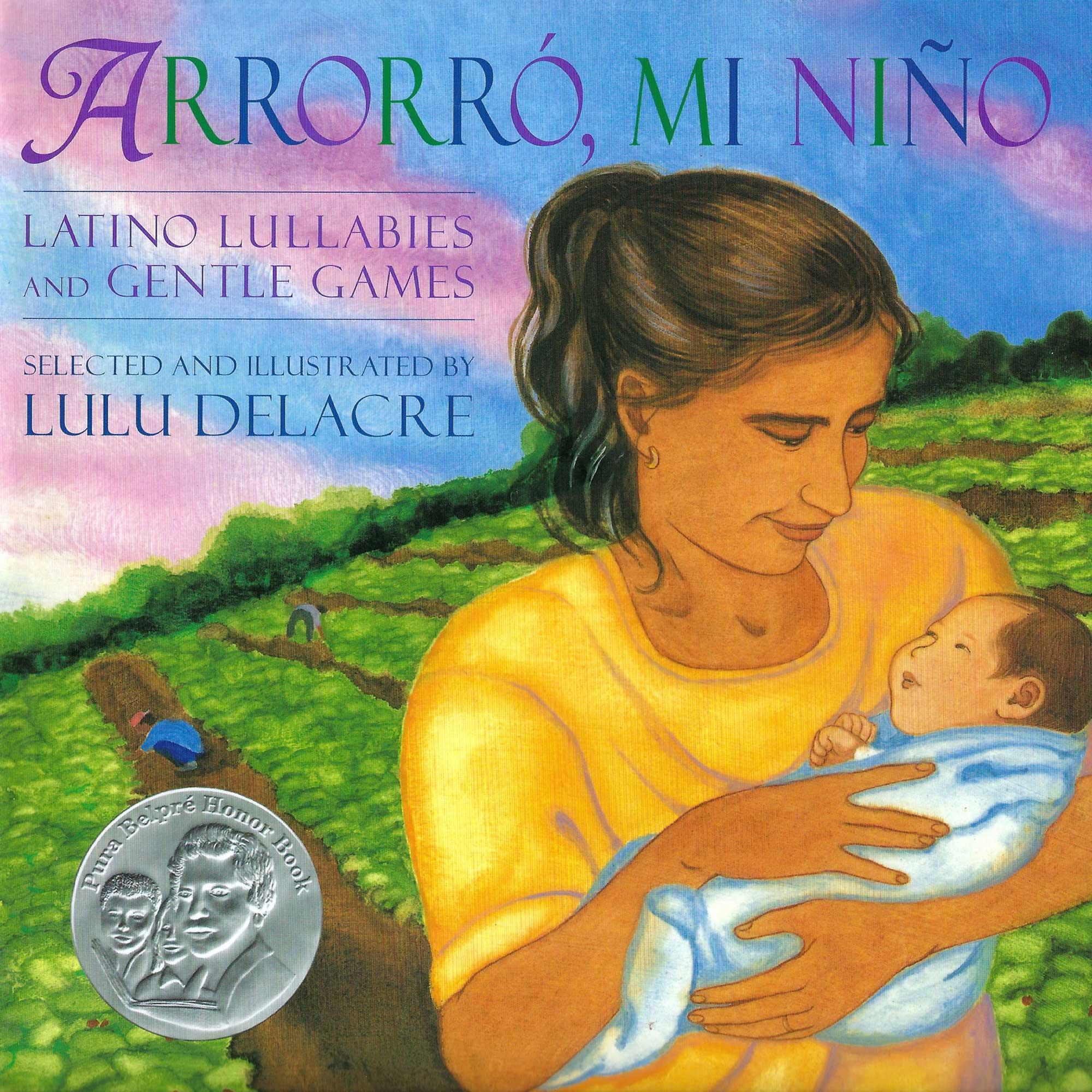 arroro mi nino lulu delacre childrens book latino lullabies and gentle games