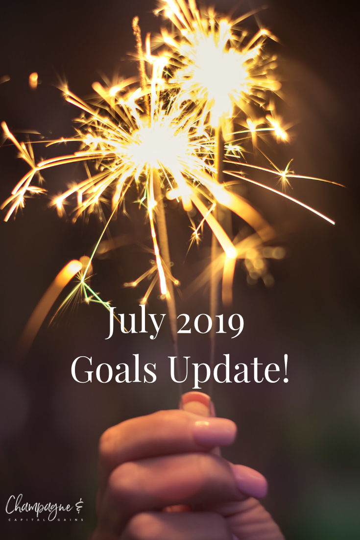 july 2019 financial and money and life and workout goals updates