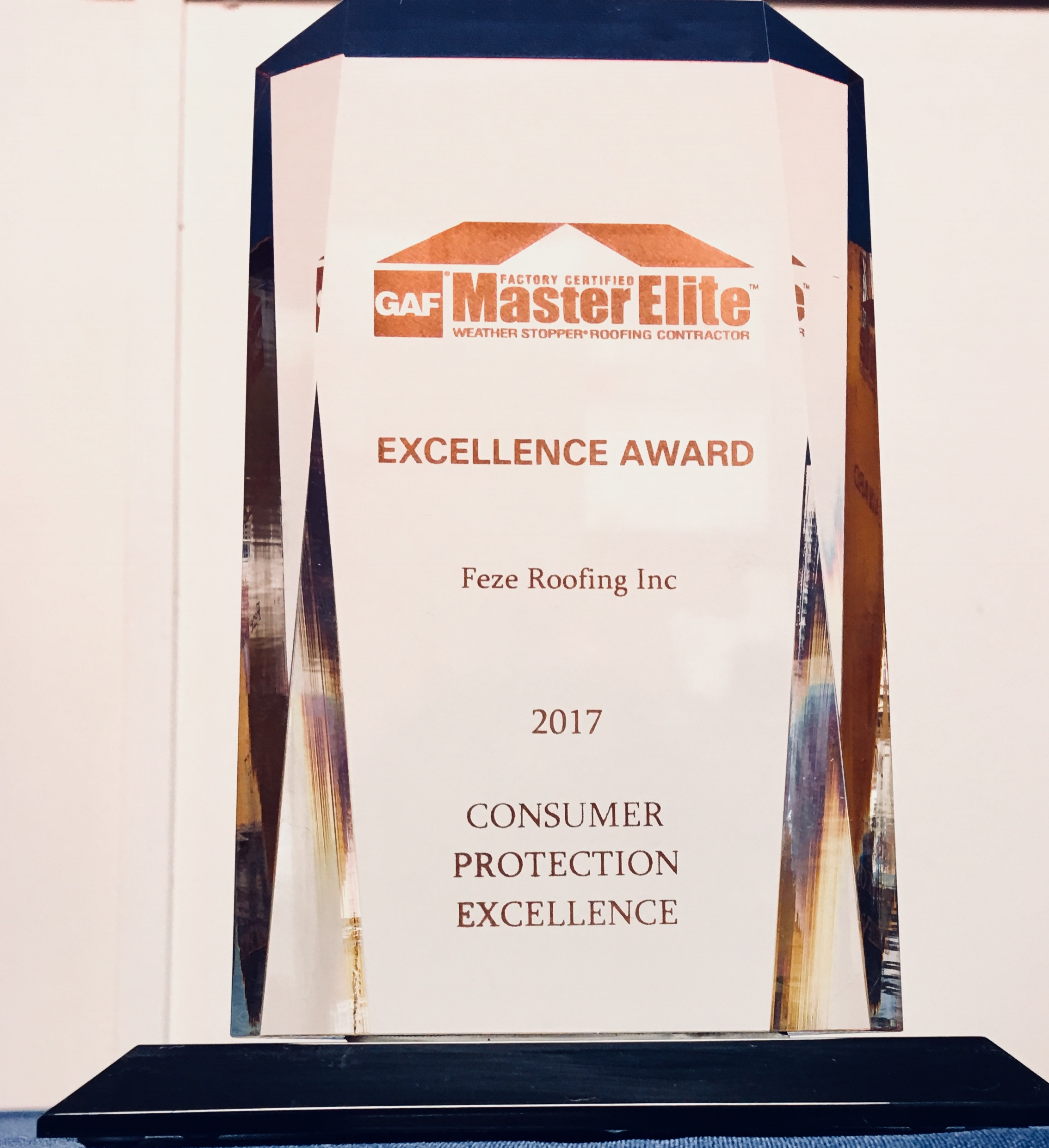 Feze Roofing Recognized For Consumer Protection Excellence - Feze Roofing, Inc.© is pleased and grateful to announce that we have been recognized by GAF for Consumer Protection Excellence for 2017.