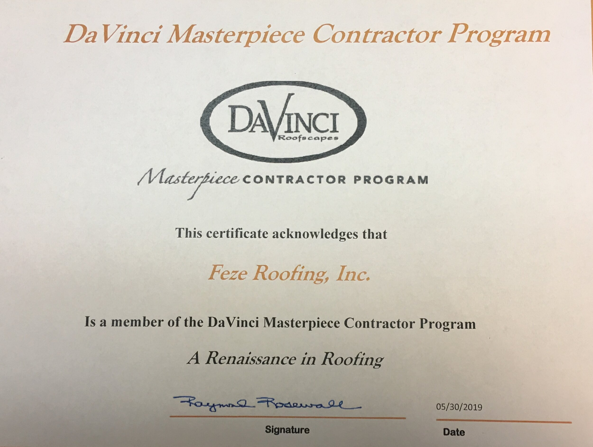 DaVinci Masterpiece Contractors - Feze Roofing, Inc.© is pleased to announce that we have been recognized as part of the DaVinci Roofscapes © Masterpiece Contractor Program.