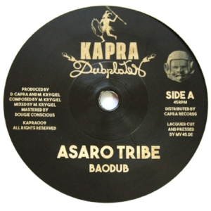 Baodub / Dennis Capra - Asaro Tribe / Asaro Dub