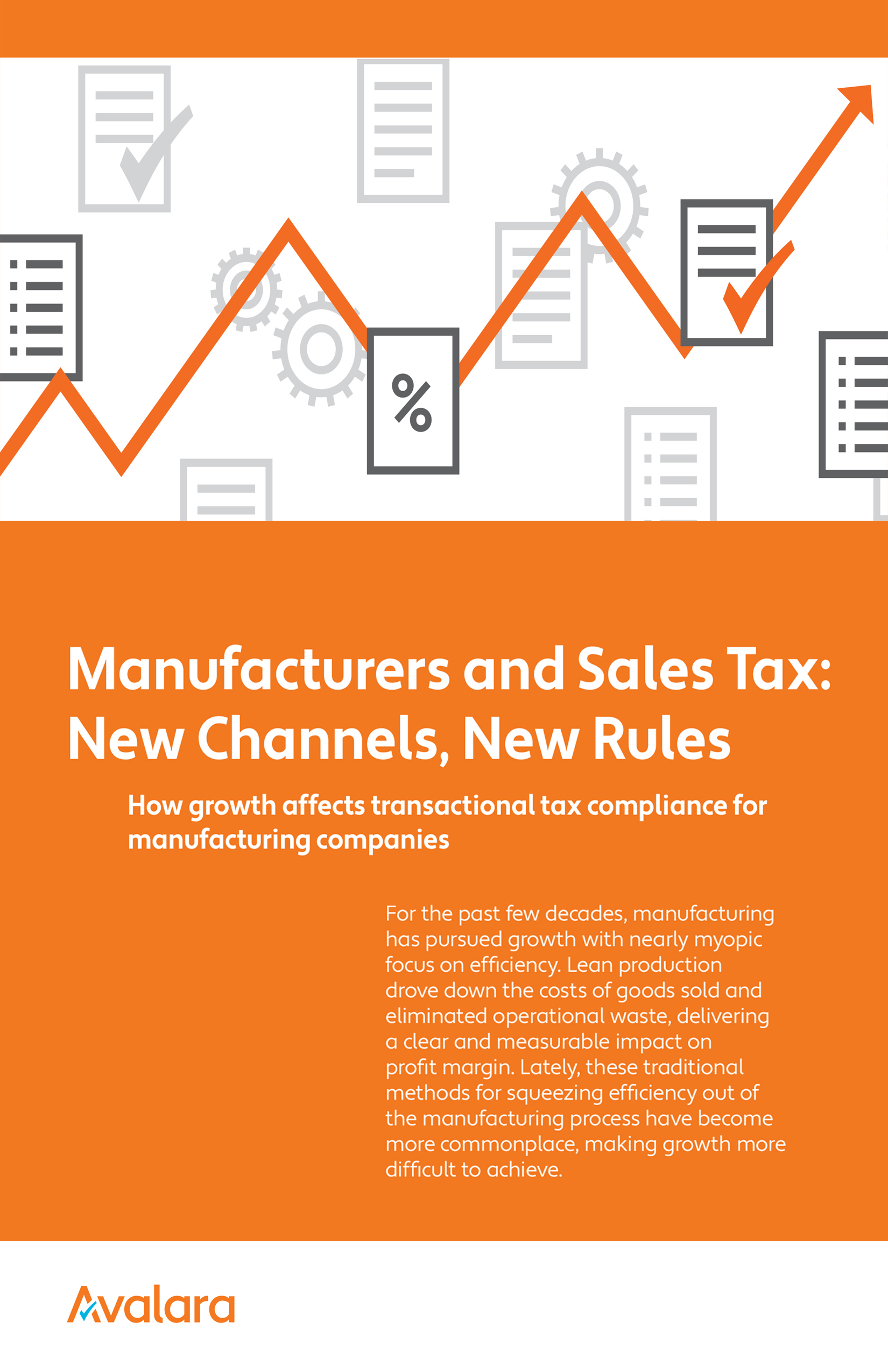 AVALARA Manufacturers and Sales Tax:New Channels, New Rules -