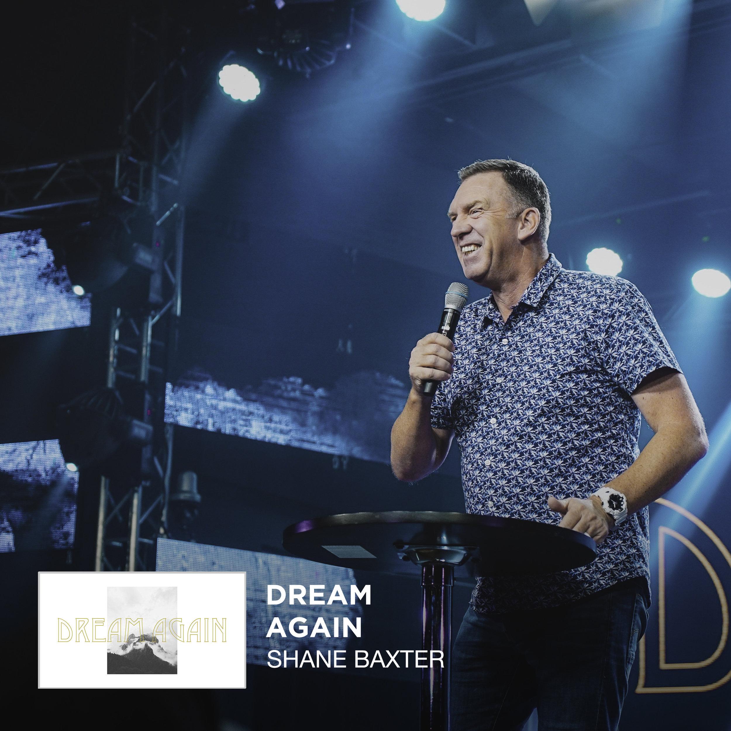 Dream Again - Shane Baxter Web.jpg