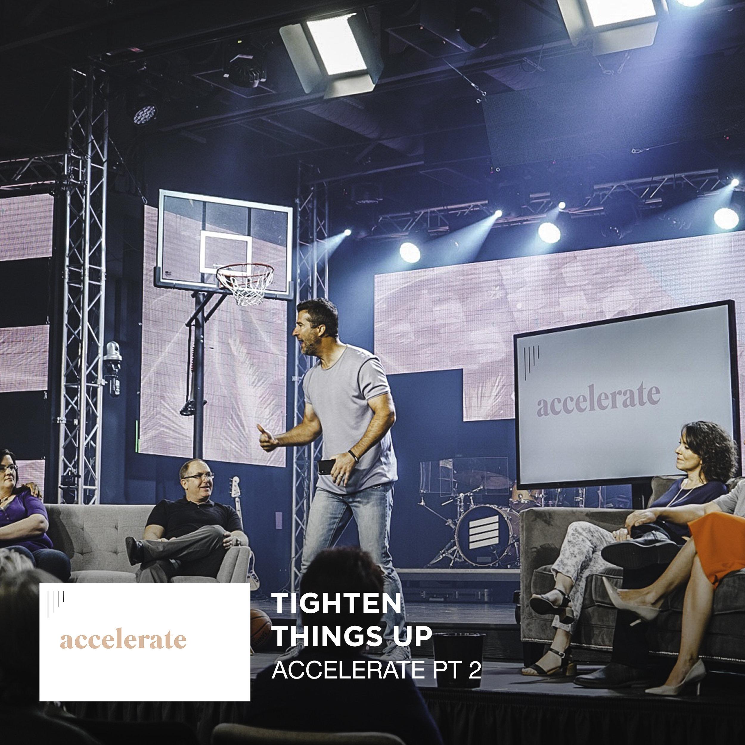 Accelerate Pt 2 - Tighten Things Up - Jared Ming Web.jpg