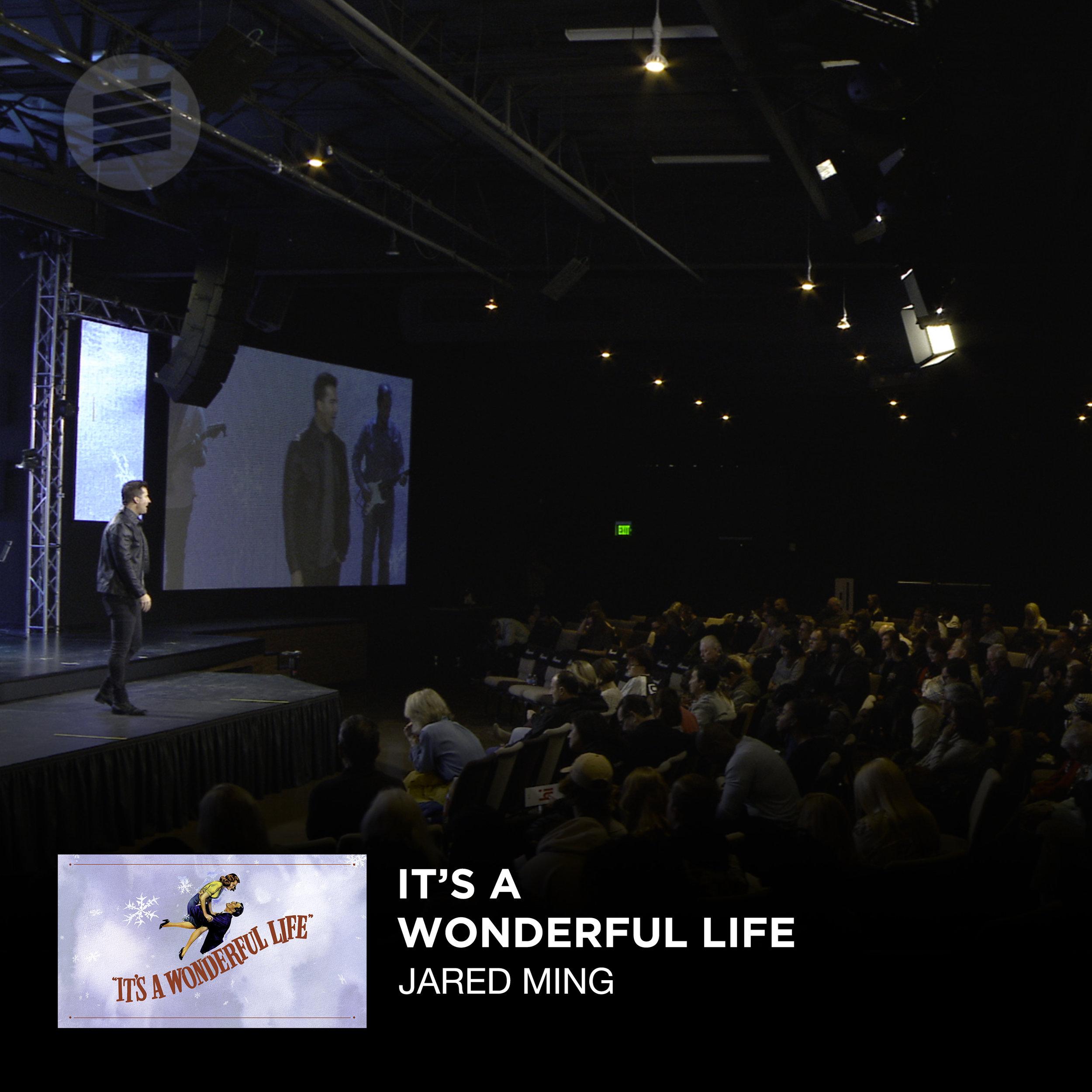 It's A Wonderful Life _ Jared Ming Web.jpg