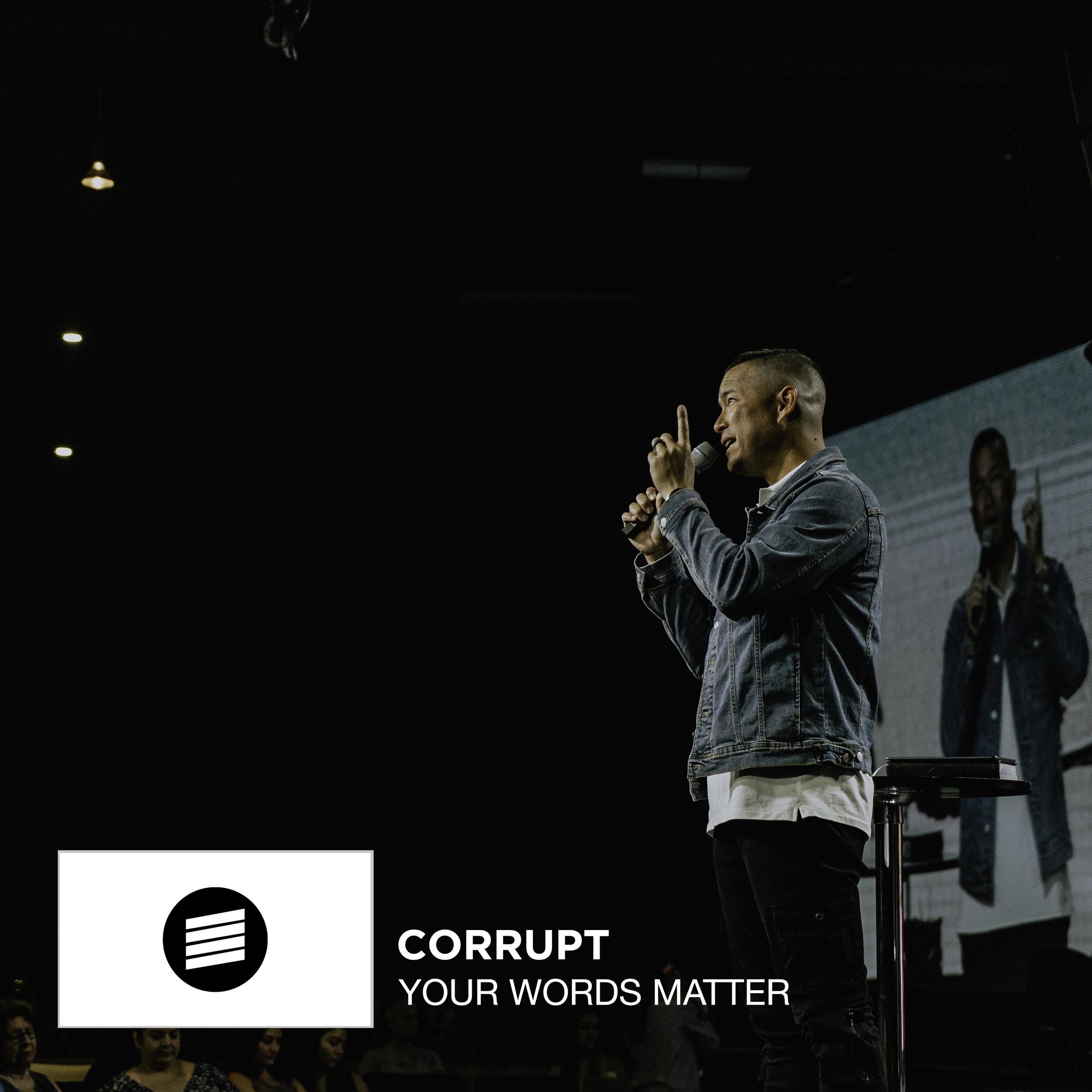 Your Words Matter _ Corrupt _ Evan Carmichael Web.jpg