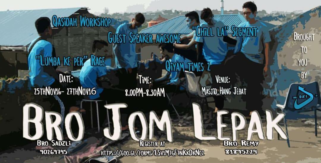 Bro Jom Lepak (Boys Camp) - Dai Daiyah