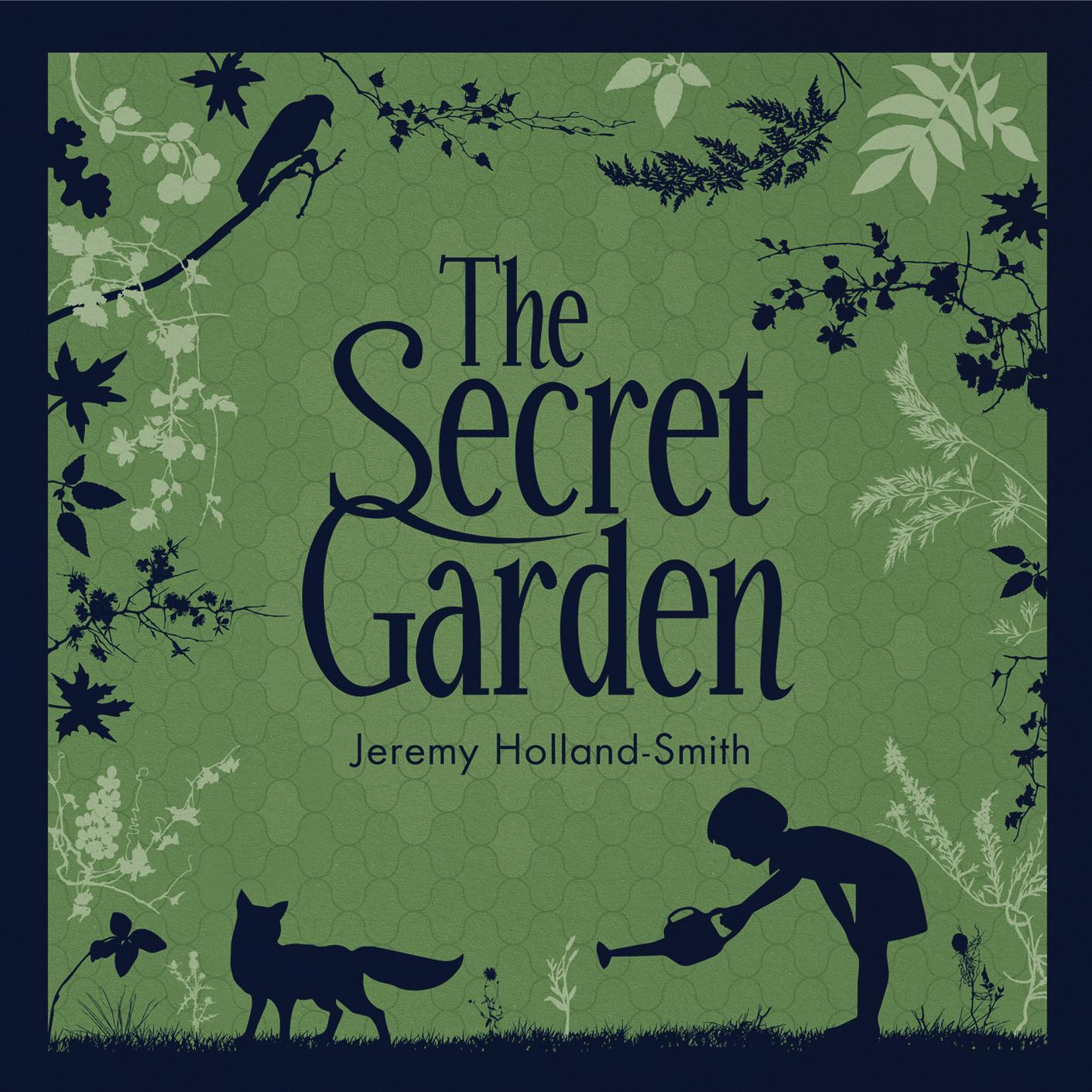 The Secret Garden Jeremy Holland Smith
