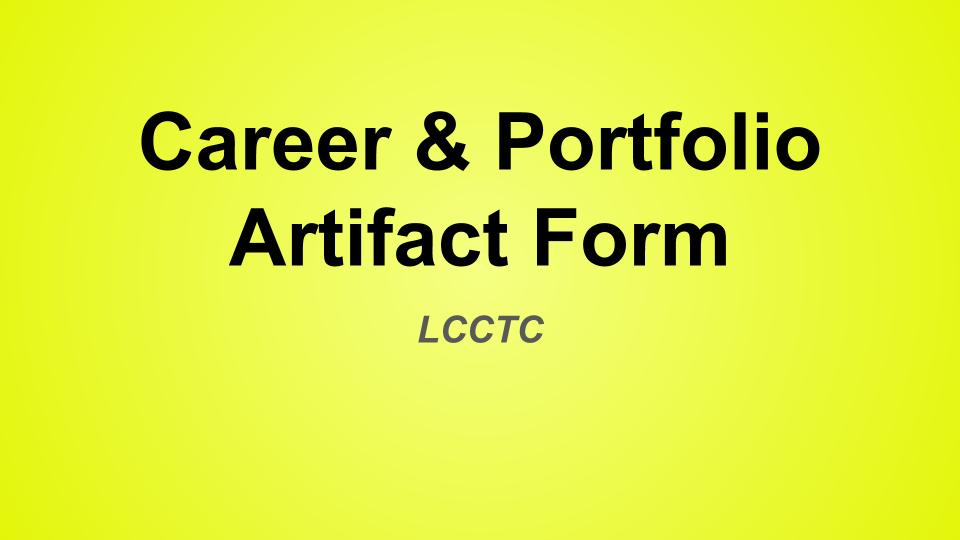 Career Artifact Form -