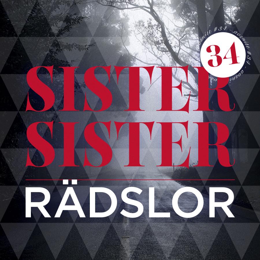 AVSNITT 34 - RÄDSLOR