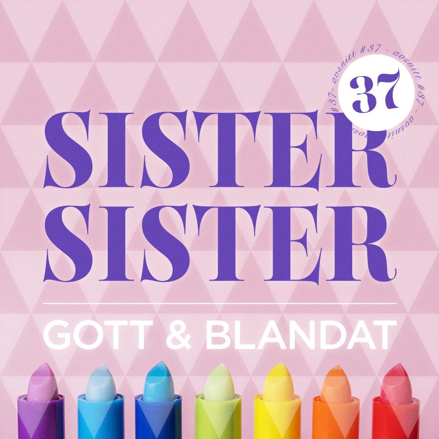 AVSNITT 37 - GOTT & BLANDAT