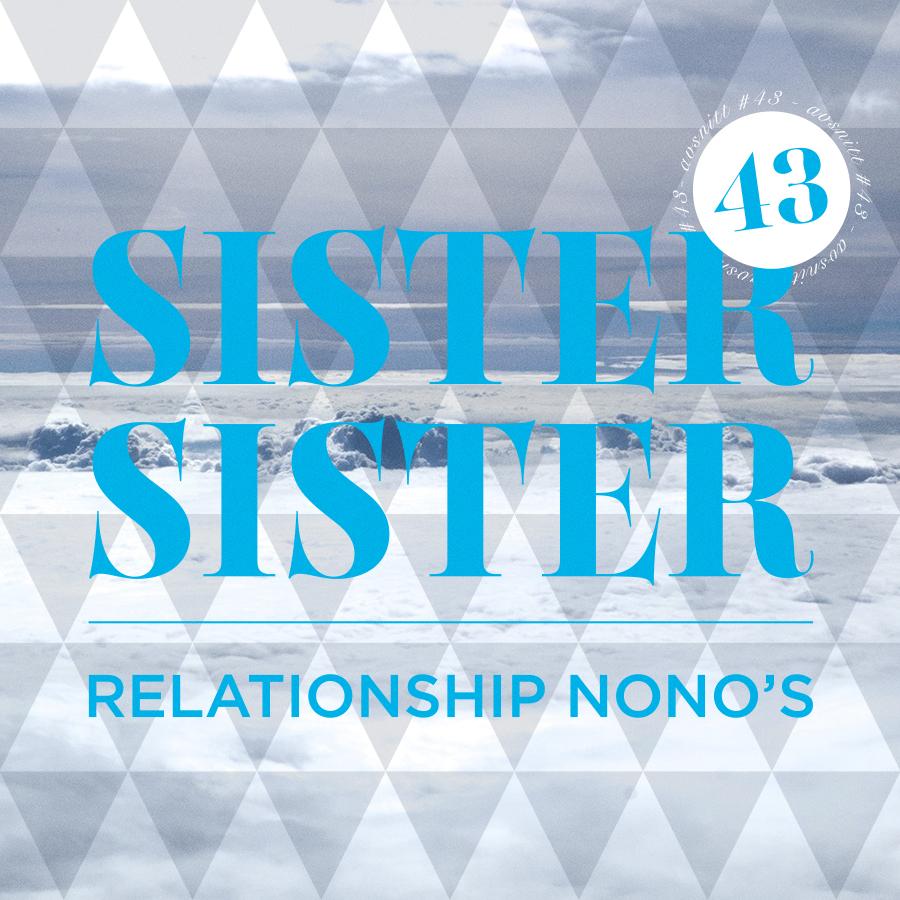 AVSNITT 43 - RELATIONSHIP NONO'S