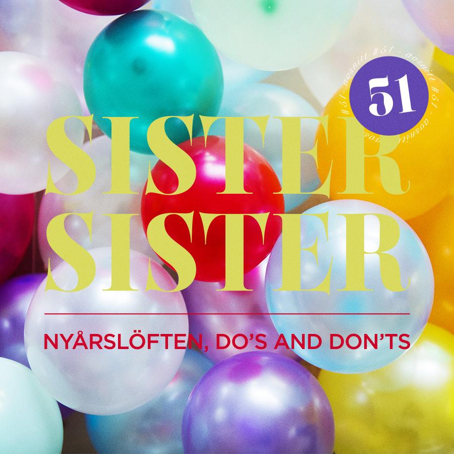AVSNITT 51 - NYÅRSLÖFTEN, DO'S AND DONT'S