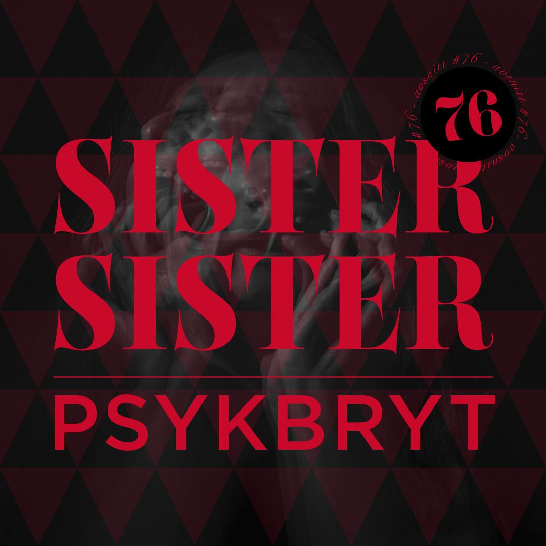 AVSNITT 76 - PSYKBRYT