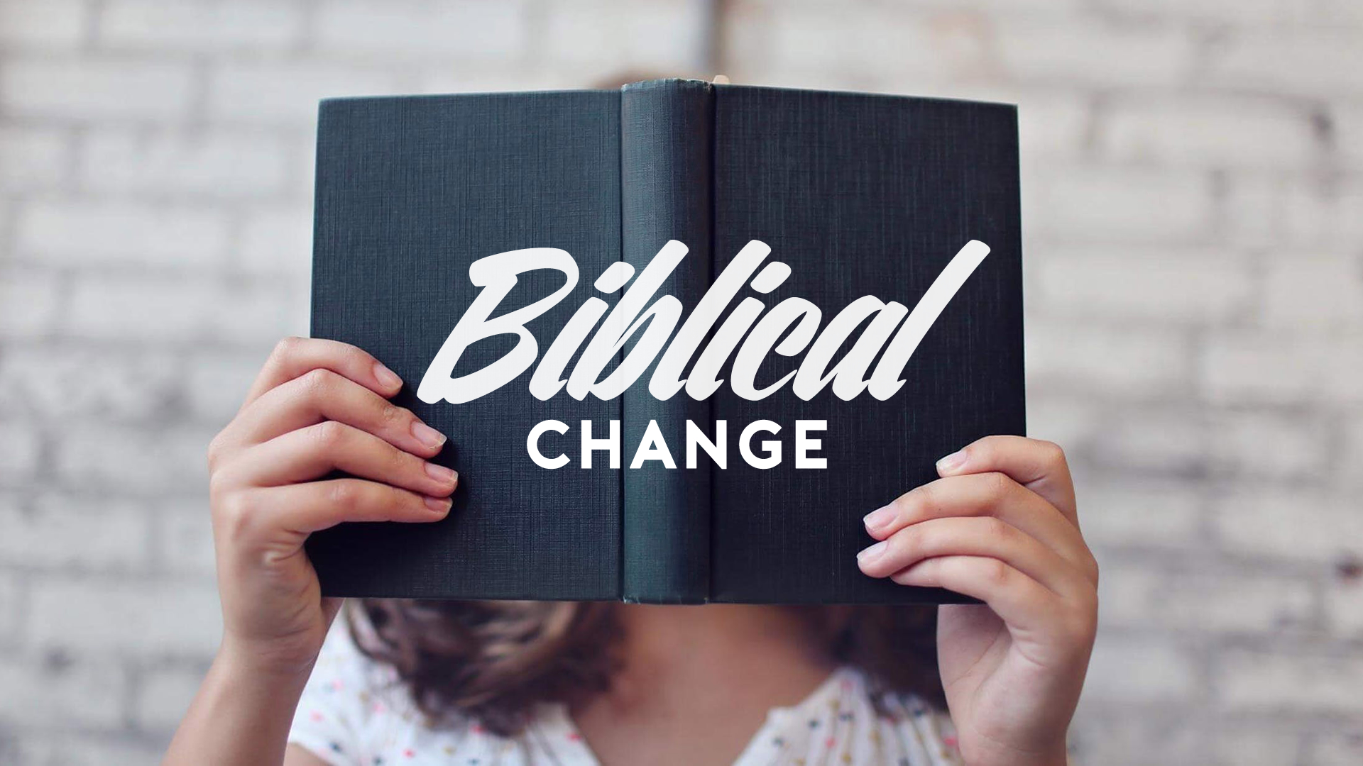 Biblical Change
