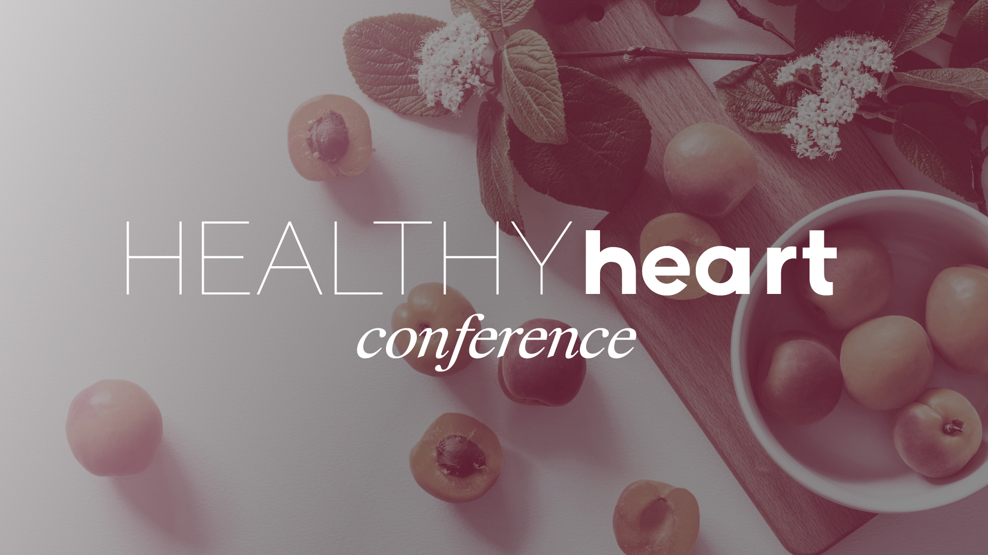 Healthy Heart Conference