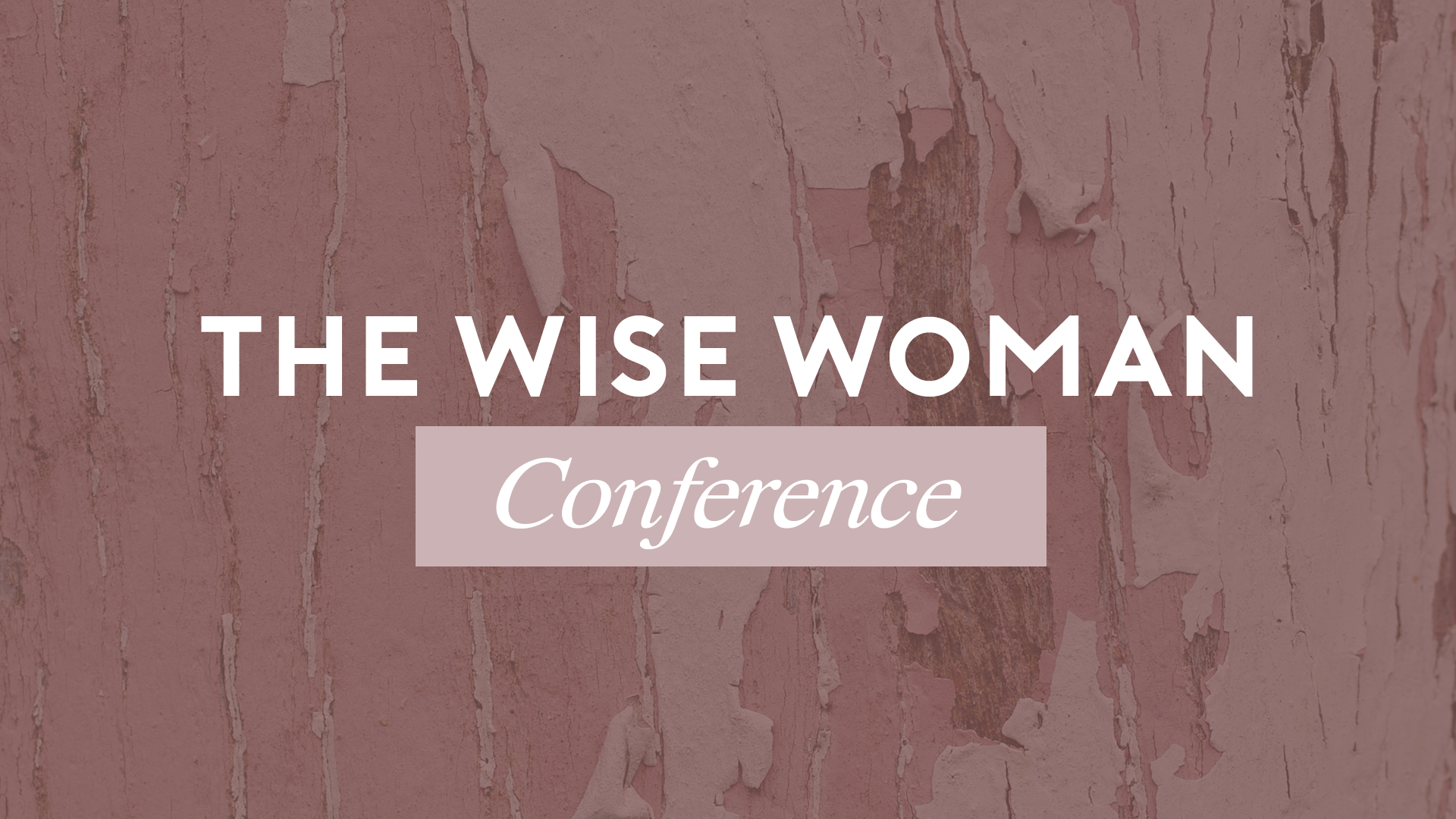 The Wise Woman Conference