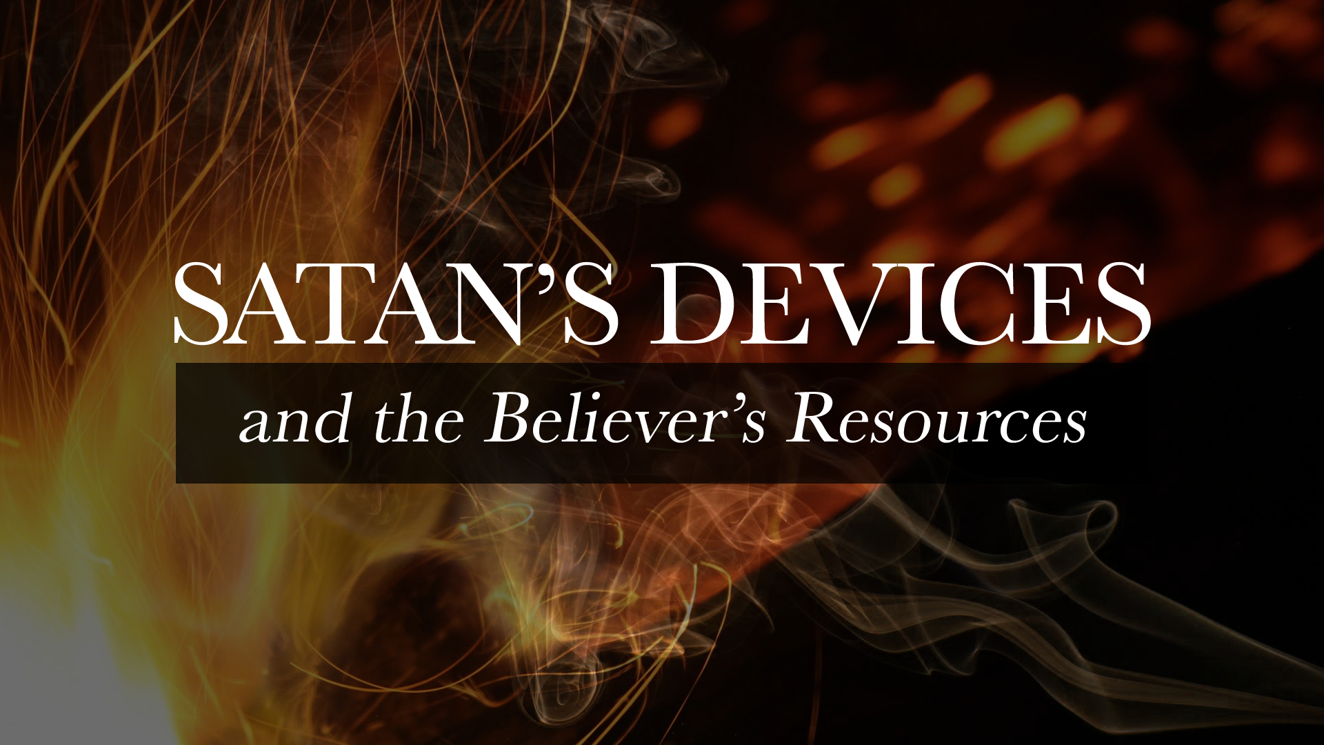 Satan's Devices and the Believer's Resources.jpg