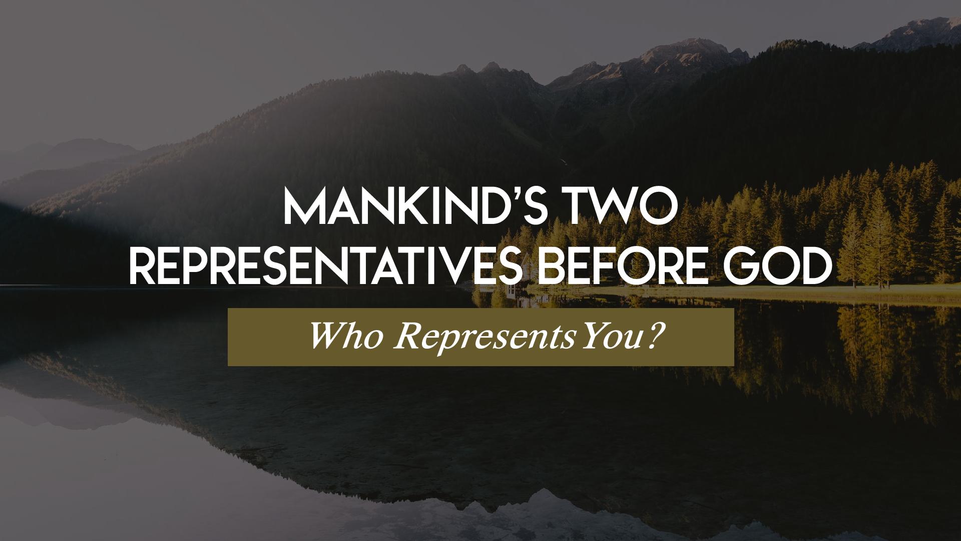 Mankinds Two Representatives Before God.jpg