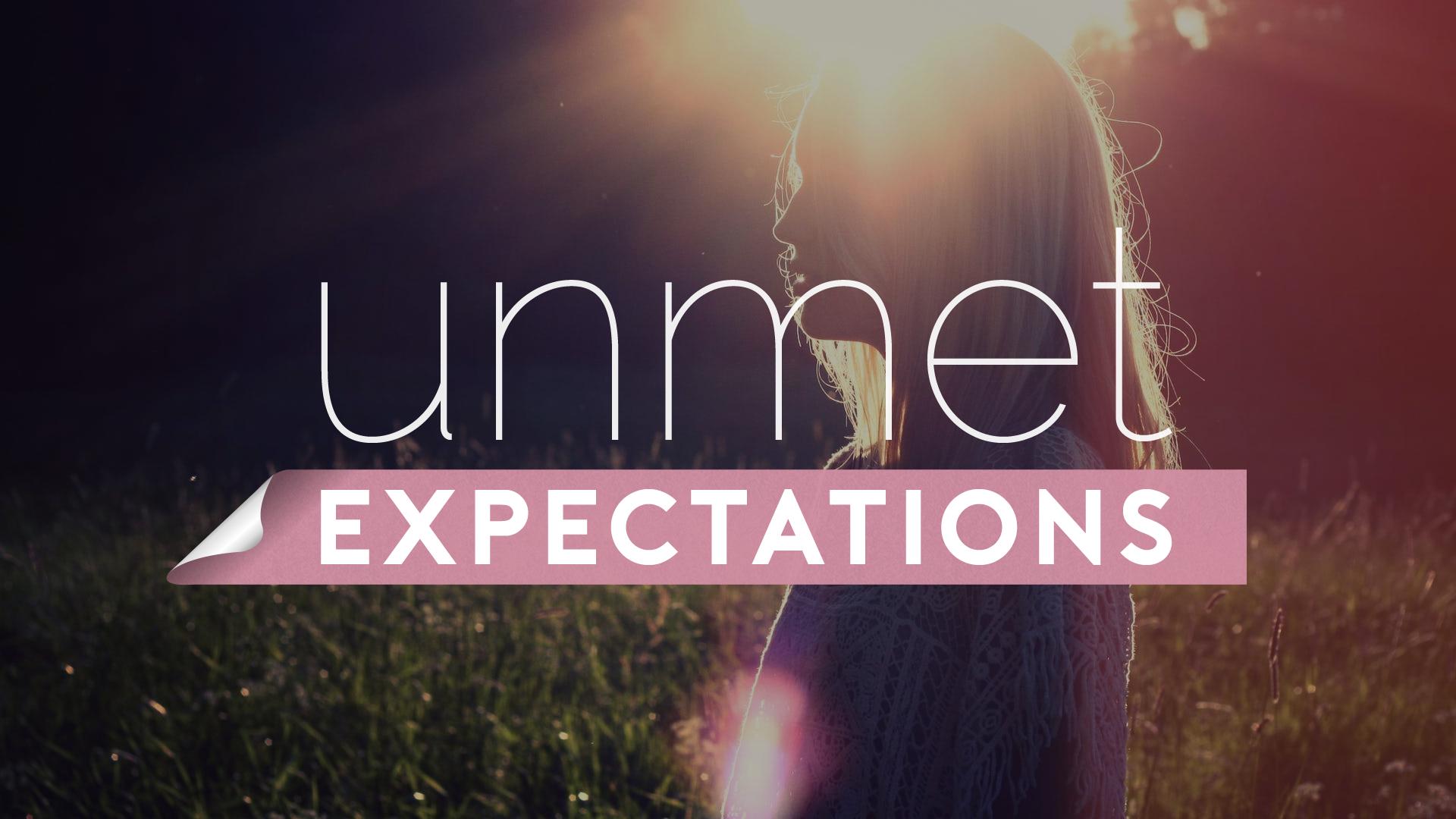 Unmet Expectations.jpg
