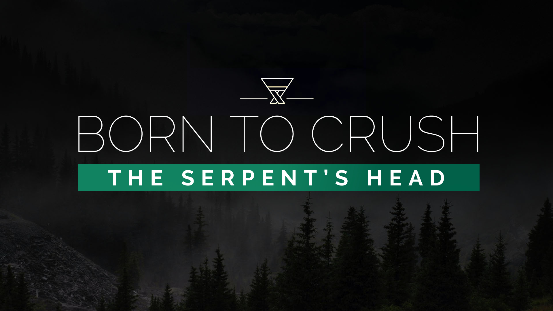 Born to Crush the Serpents Head.jpg
