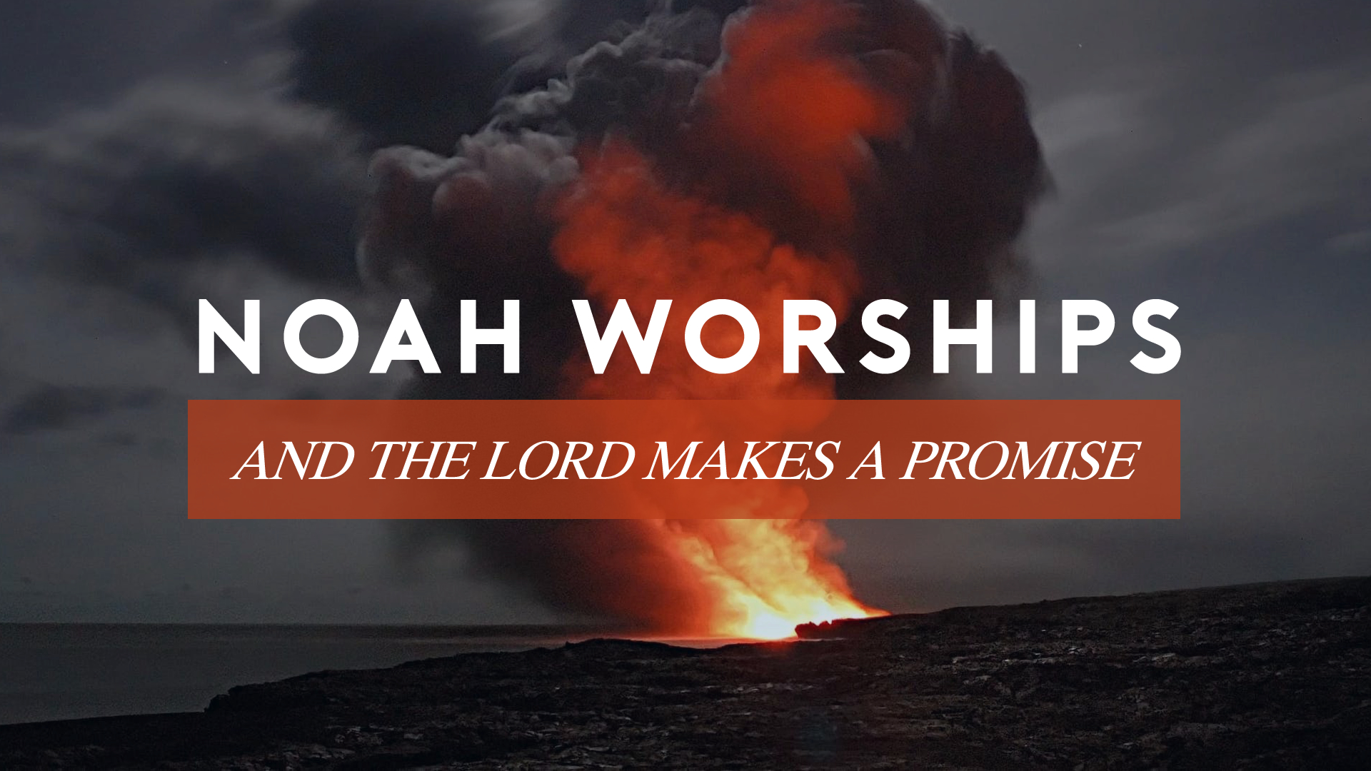 Noah Worships and the Lord Makes a Promise.jpg