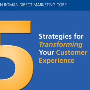 Strategies for Transforming Your Customer Experience -