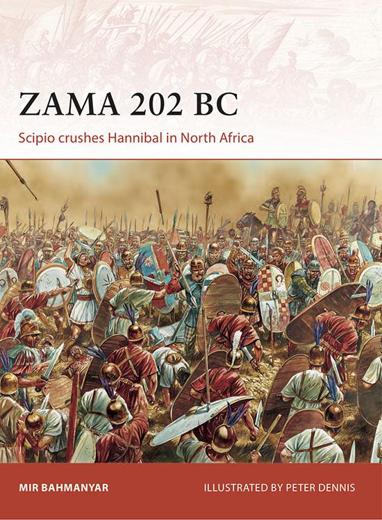 mir bahmanyar, book, zama 202 bc, north africa, hannibal, scipio