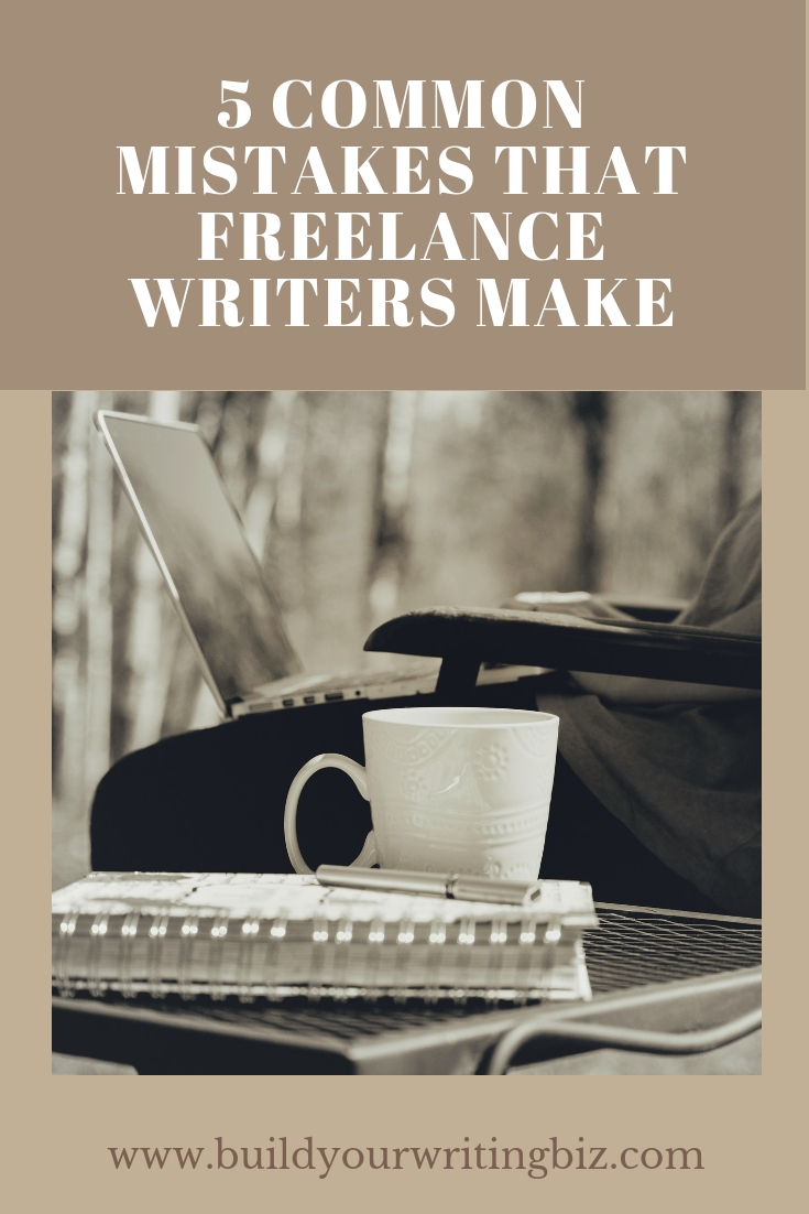 5 common mistakes that freelance writers make (5).jpg