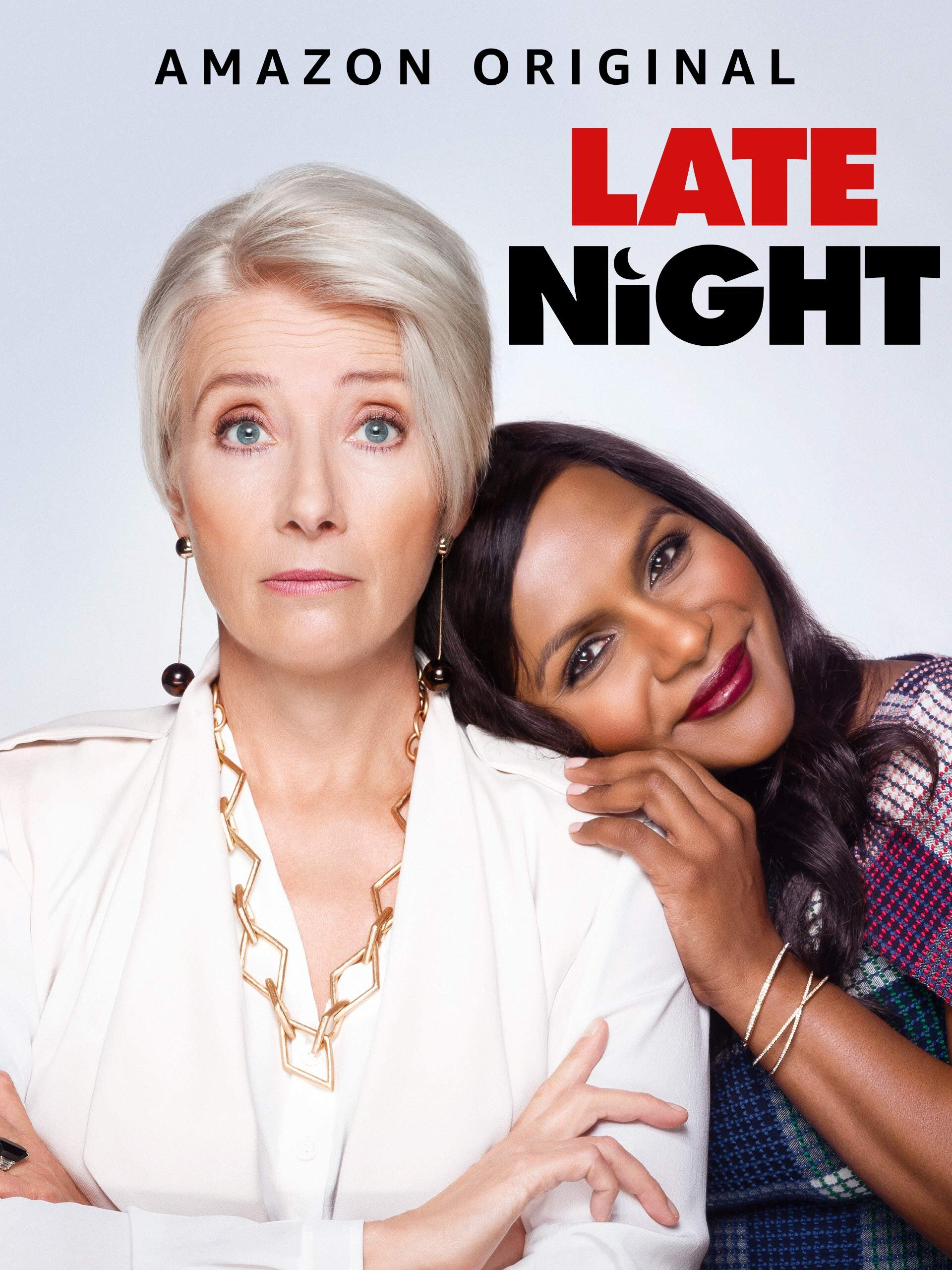 An overbearing a boss. An unbearable white-bro culture. An idealistic and talented young woman trying to embrace the job of her dreams. How to survive – and thrive – in that toxic work environment is the plot of   Late Night  , the movie starring  Mindy Kaling  and Emma Thompson that's now available on Amazon Prime.