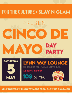 Cinco De Mayo 2018 - For The Culture Media partnered with local restaurant Lynnway Lounge & Restaurant…