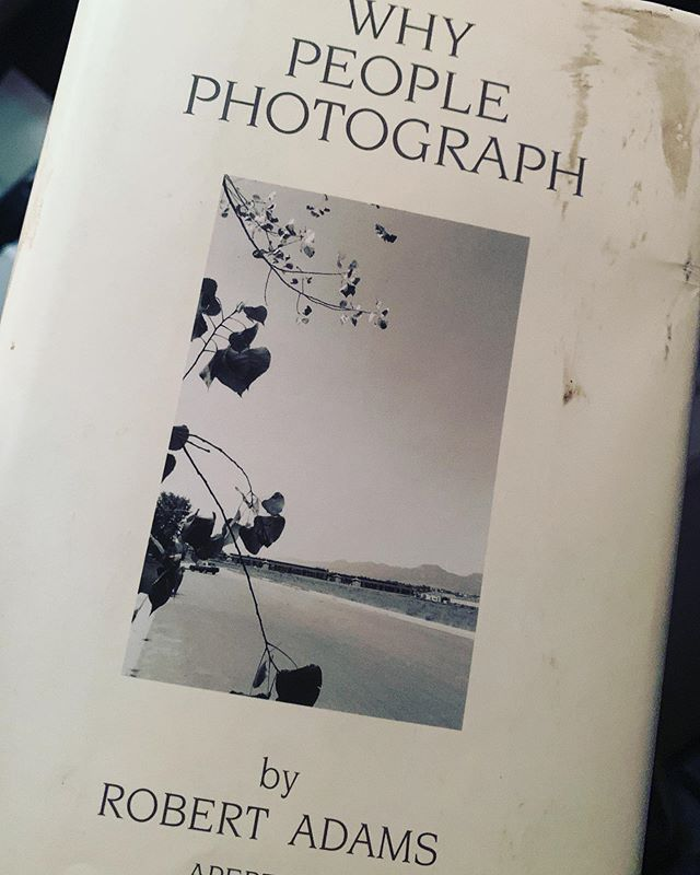 Book score! A great book so far by one of my favorite authors, Robert Adams. First edition 1994. He always gives me something to think about photographically. #book #robertadams #bookcollecting #photographybooks #photography