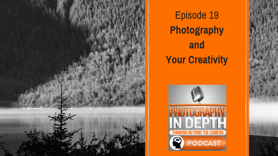 Photography in Depth Podcast Episode 19.png