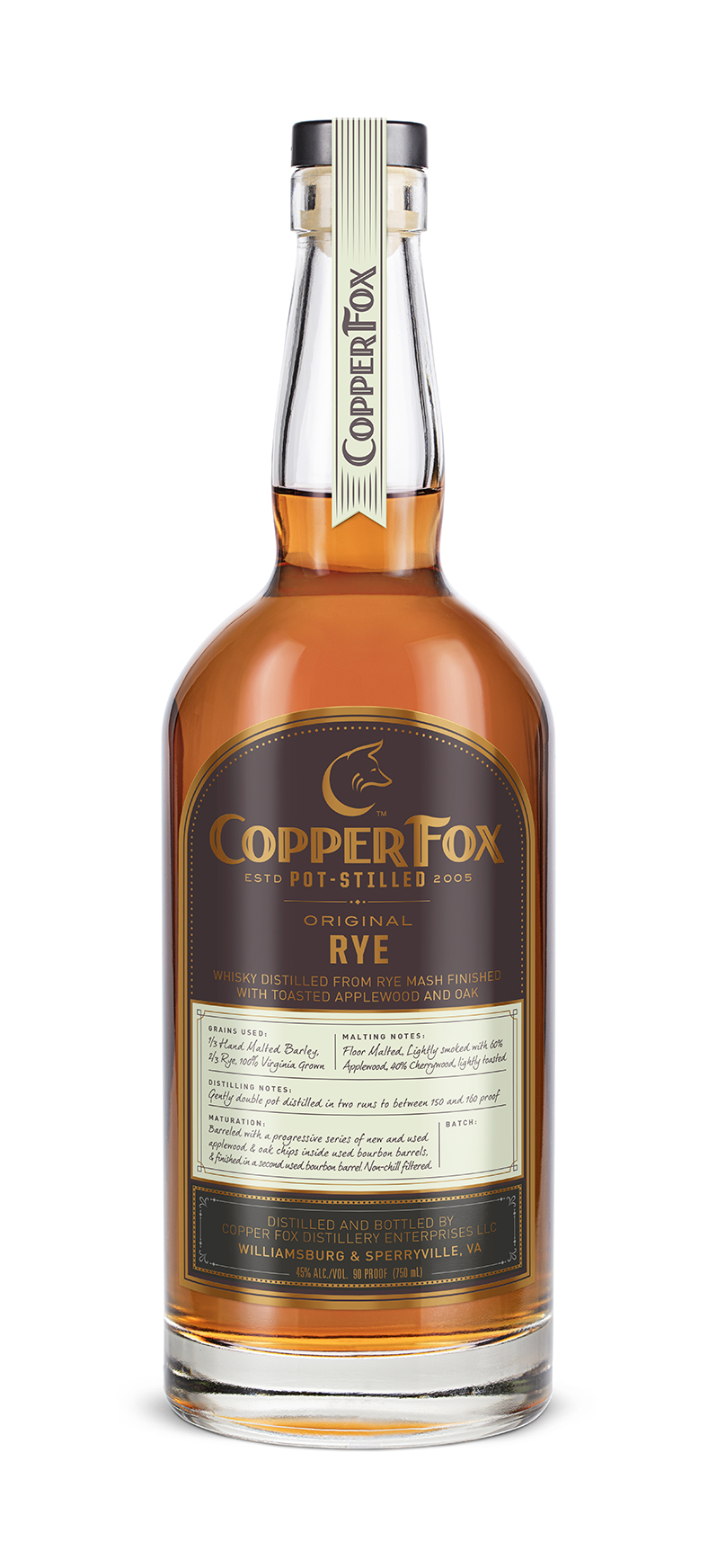 COPPER FOX ORIGINAL RYE WHISKY - Distilled from a unique blend of thoroughbred grains from the Northern Neck of Virginia; 2/3 rye, 1/3 barley, hand-malted and kiln-dried with applewood and cherrywood smoke.Double pot-distilled at a low 150 to 160 proof to enhance the fruitiness and matured in ex-bourbon barrels with progressive infusions of toasted apple wood and oak chips.TASTING NOTESColor: Copper and Macintosh appleNose: Sensual aromas of butter roasted chestnuts, clay, dried apple and pickling spices, rye grain sacksPalate: Silky, with dried fruit and nuts, medium-to-full body, warm and invitingFinish: Honeyed rye toast, peppery spice, cola, fig and mineral richNon-chill filtered. 45% ABV/90 proofWonderfully balanced with a great combination of creamy, spicy and subtle understated smoke perfect for all applications and occasions. A great crossover for inquiring bourbon drinkers.‹ PreviousBack to GalleryNext ›