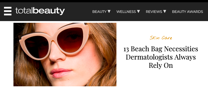 13 Beach Bag Necessities Dermatologists Always Rely On -