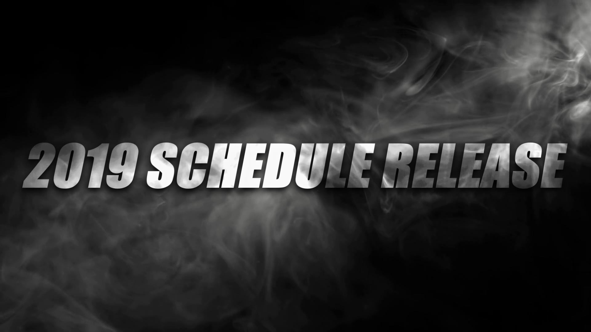 2019 Schedule Release