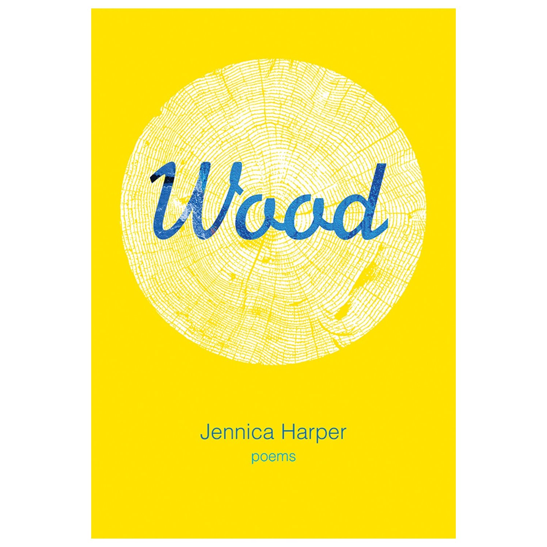 "Jennica Harper's ""Wood."""