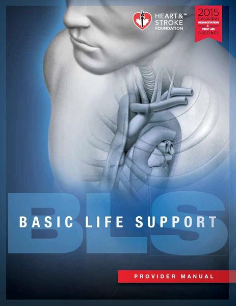 Winnipeg Manitoba BLS Provider CPR AED Full Course Manual